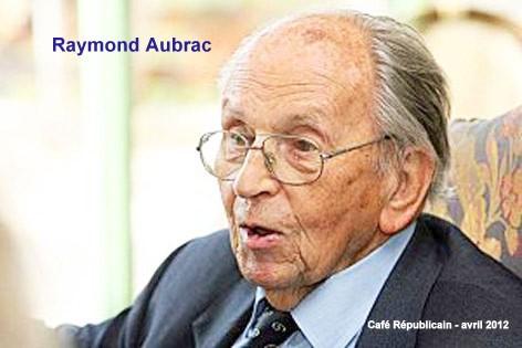 Raymond Aubrac, Lucie Aubrac, Résistance française,